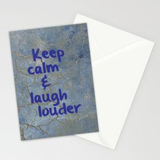 Keep calm and laugh louder Stationery Cards
