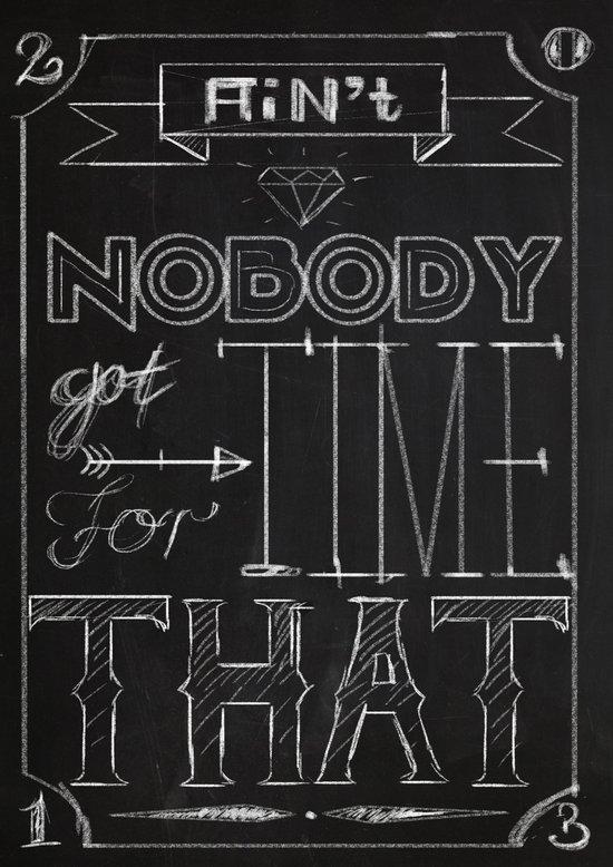 Ain't Nobody... Art Print