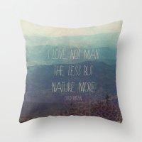 Nature More  Throw Pillow