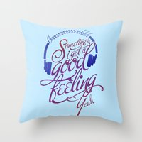 Sometimes I Get A Good F… Throw Pillow