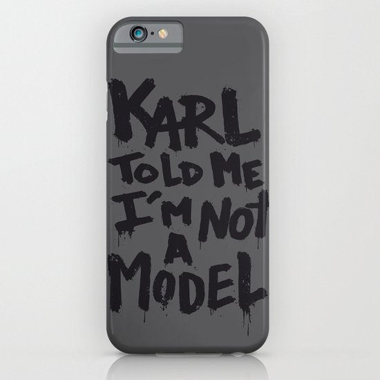 Karl told me... iPhone & iPod Case