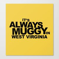 It's Always Muggy In Wes… Canvas Print