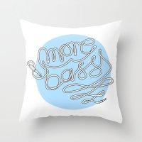 More Bass Throw Pillow