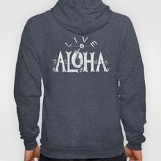 Live Aloha Hoody