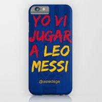 YO VI JUGAR A LEO MESSI (FCB) iPhone 6 Slim Case