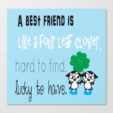 A best friend is Canvas Print