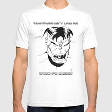 Hulk - You Wouldn't Like Me When I'm Angry - 2012 Mens Fitted Tee SMALL White