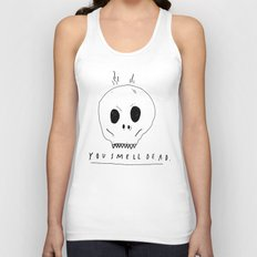 YOU SMELL BAD Unisex Tank Top