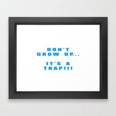 IT'S A TRAP!!! Framed Art Print
