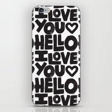 HELLO I LOVE YOU iPhone & iPod Skin