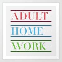 Adult Homework Art Print