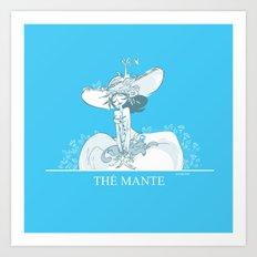 Thé Mante Art Print