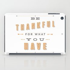 Be Thankful iPad Case