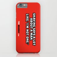 SHAVING SAYS A LOT ABOUT… iPhone 6 Slim Case