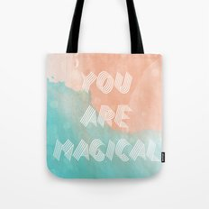 YOU ARE MAGICAL Tote Bag