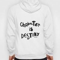 Character Is Destiny - Heraclitus Hoody