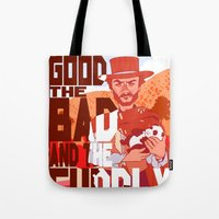 The Good, The Bad, And T… Tote Bag