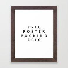 EPIC Framed Art Print