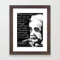There Are Only Two Ways to Live Your Life Framed Art Print