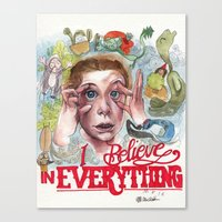 I BELIEVE IN EVERYTHING Canvas Print