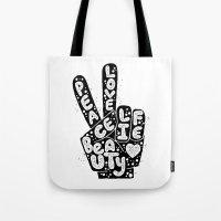 PEACE, LOVE, BEAUTY, LIFE Tote Bag