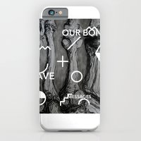 Our Bones Leave Messages iPhone 6 Slim Case