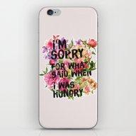 iPhone & iPod Skin featuring I'm Sorry For What I Sai… by Sara Eshak