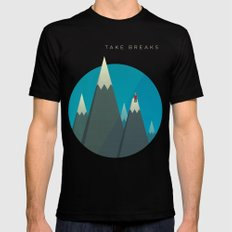 Take breaks. A PSA for stressed creatives. Mens Fitted Tee Black SMALL