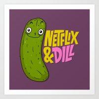 Netflix & Dill Art Print