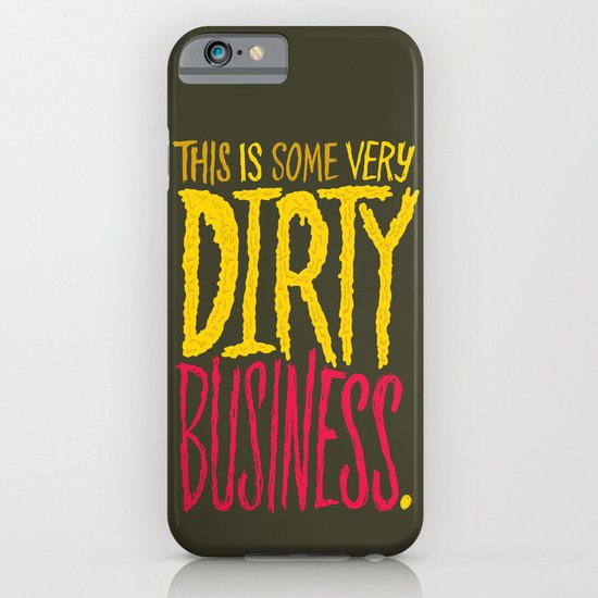 Dirty Business. iPhone & iPod Case