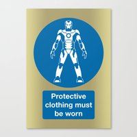 Protective Clothing Must… Canvas Print