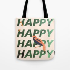Happy Happy Happy Tote Bag