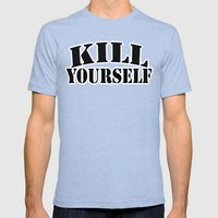 kill yourself Mens Fitted Tee Tri-Blue SMALL