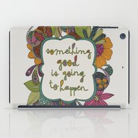 Something Good Is Going … iPad Case