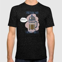 Pardon My French Press Mens Fitted Tee Tri-Black SMALL