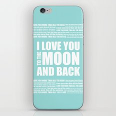 I Love You More - I love You To The Moon iPhone & iPod Skin