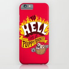 To Hell in a Puppy Basket Slim Case iPhone 6s