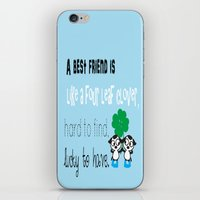 A best friend is iPhone & iPod Skin