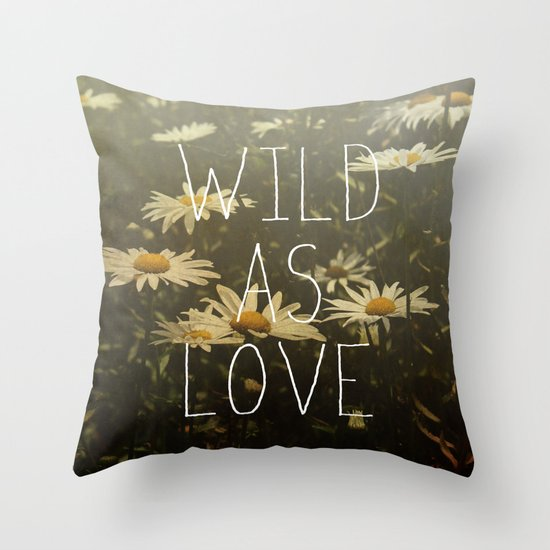 Wild As Love  Throw Pillow
