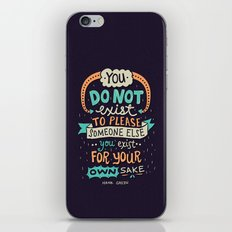 You exist for your own sake iPhone & iPod Skin