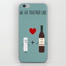 We Go Together Like  iPhone & iPod Skin