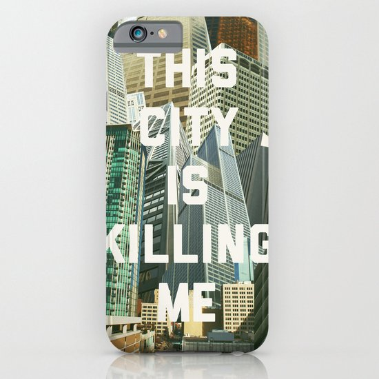 This City Is Killing Me iPhone & iPod Case