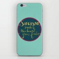 Sarcasm Makes the Heart Grow Fonder iPhone & iPod Skin