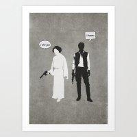 I Love You. I Know Art Print