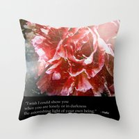 I Wish I Could Show You.… Throw Pillow