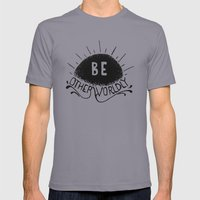 Be Otherworldly (blk) Mens Fitted Tee Slate SMALL