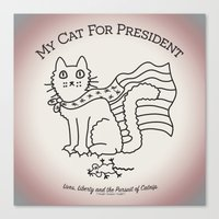 My Cat For President Canvas Print