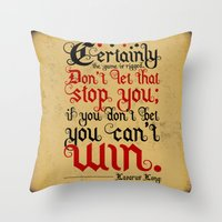 Certainly the game is rigged. Throw Pillow