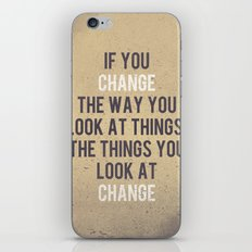 Change the way you look at things iPhone & iPod Skin