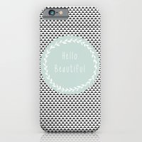 iPhone & iPod Case featuring Hello Beautiful, Geometric, Quote, Modern, Home Decor by Shabby Studios Design & Illustrations ..